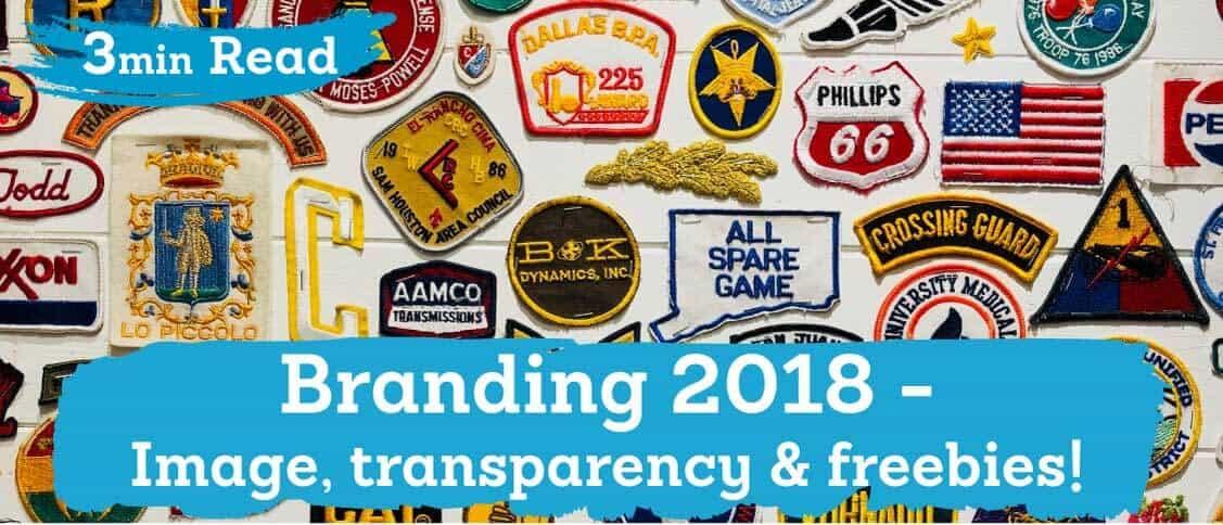 Brand 2018 - Image, transparency & freebies