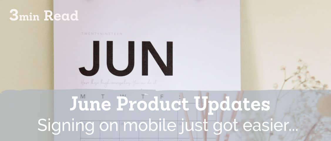June 2021 Signable Product Updates