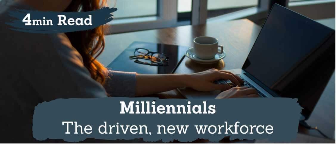 Millennials – your new workforce