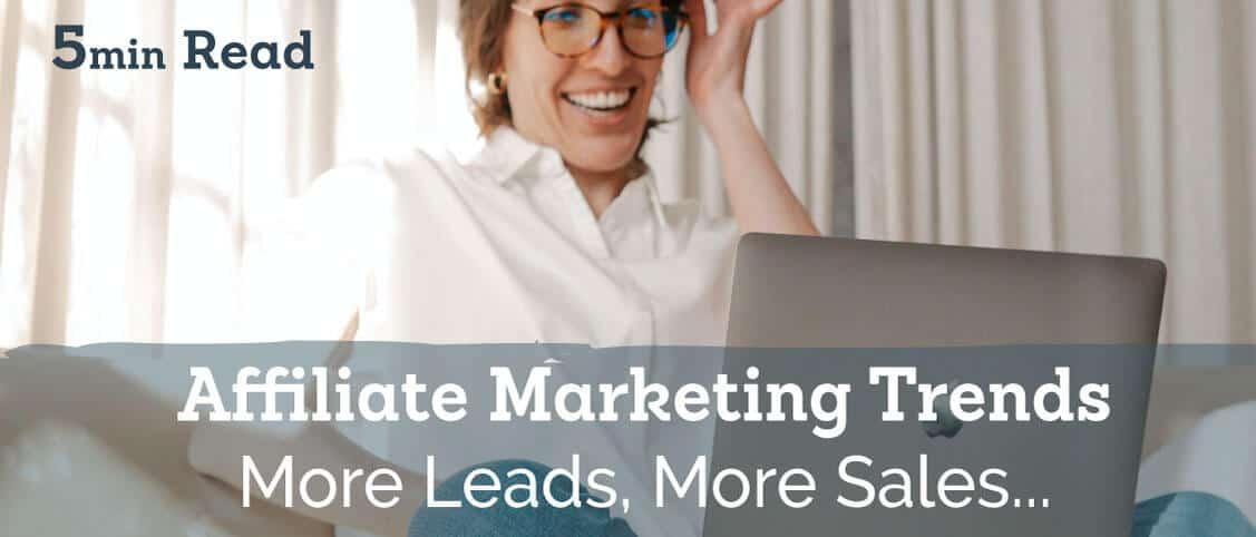 Affiliate Marketing Trends | Signable Affiliates