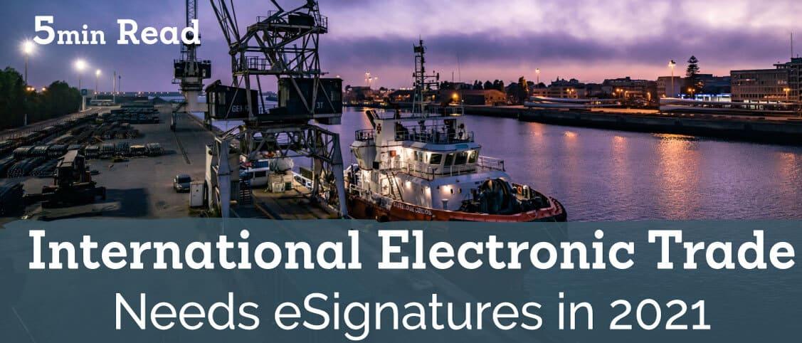 International Electronic Trading News – Electronic Signatures