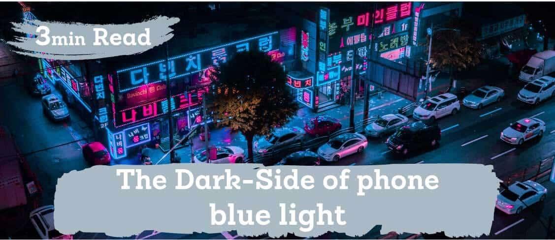 The dark-side of phone blue light