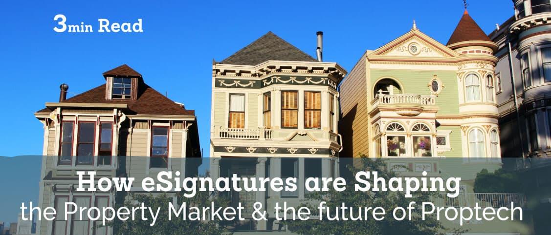 Real Estate Technology needs eSignatures